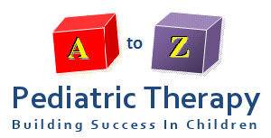 A to Z Pediatric Therapy - Building Success in Children